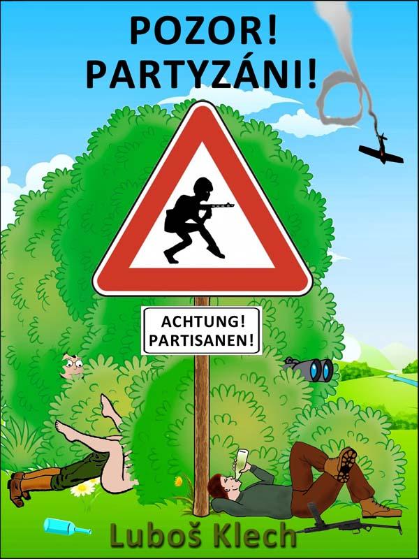 POZOR! PARTYZÁNI! nakladatelství Viking